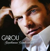 Garou. Gentleman Cambrioleur (CD)