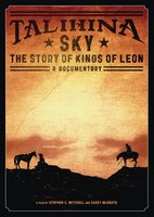 Kings Of Leon. Talihina Sky/The Story Of Kings Of Leon (DVD)