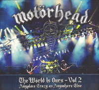 Motörhead. The Wörld is Ours, Vol. 2 - Anyplace Crazy As Anywhere Else (DVD + CD)