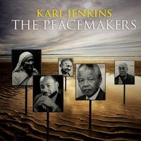 Karl Jenkins. The peacemakers (CD)