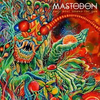 Mastodon. Once More 'Round The Sun (CD)