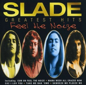 Audio CD Slade: Feel The Noize - Greatest Hits