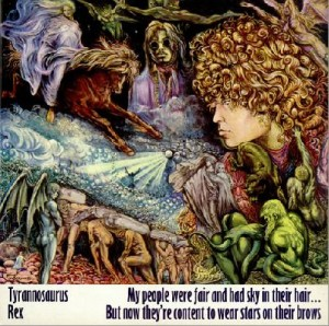 LP Tyrannosaurus Rex: (T. Rex) - My People Were Fair And Had Sky In Their Hair...... But Now They're Content to Wear Stars (LP)