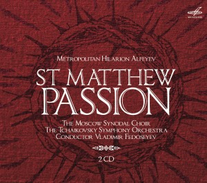 Audio CD Митрополит Иларион (Алфеев): Страсти По Матфею / Vladimir Fedoseyev. Metropolitan Hilarion Alfeyev. St Matthew Passion