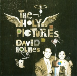 Audio CD David Holmes. The Holy pictures