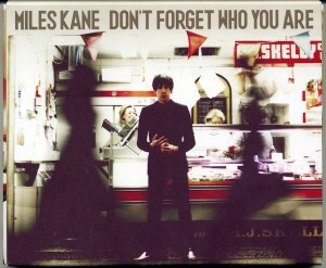 Audio CD Miles Kane. Don`t forget who you are