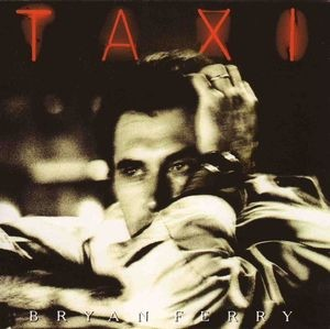 Audio CD Bryan Ferry. Taxi