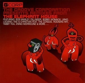 Audio CD Groove Corporation. Remixes From The Elephant House