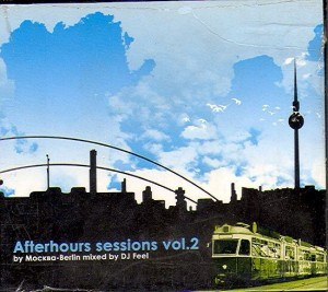 Audio CD Various. Afterhours Session By Москва-Берлин