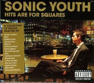 Audio CD Sonic Youth. Hits Are For Squares