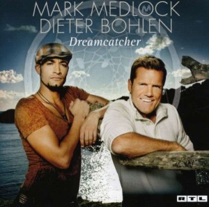 Audio CD Mark Medlock&Dieter Bohlen. Dreamcatcher