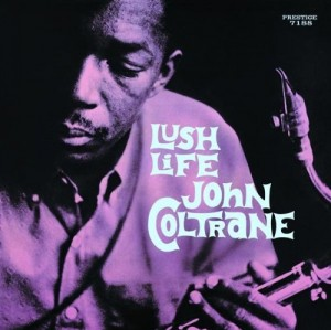 Audio CD John Coltrane. Lush Life
