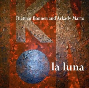 Audio CD Dietmar Bonnen and Arkady Marto. La Luna