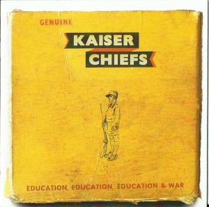 LP Kaiser Chiefs. Education, Education, Education & War (LP)