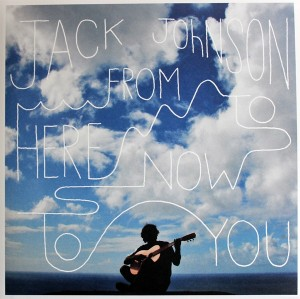 LP Jack Johnson. From Here To Now To You (LP)