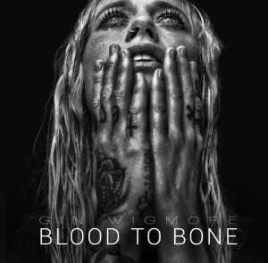 Audio CD Gin Wigmore. Blood to Bone