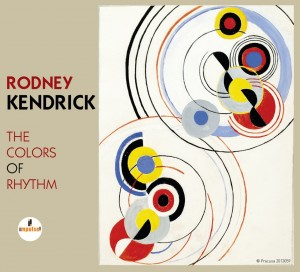 Audio CD Rodney Kendrick. The Colors Of Rhythm