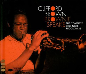 Audio CD Clifford Brown. Brownie speaks. The complete Blue Note Recordings