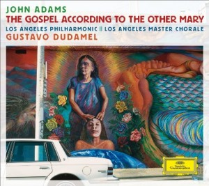 Audio CD Gustavo Dudamel. Adams. The gospel according to the other Mary