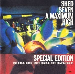 Audio CD Shed Seven. A Maximum High