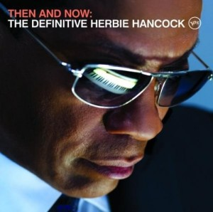 Audio CD Herbie Hancock. Then And Now. The Definitive Herbie Hancock