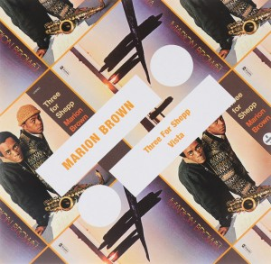 Audio CD Marion Brown. Three for shepp / Vista