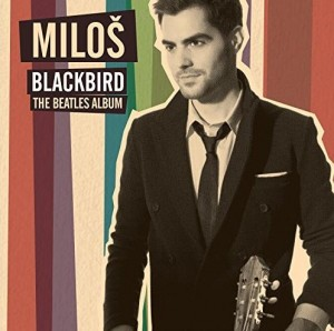 Audio CD Milos Karadaglic. Blackbird: The Beatles Album