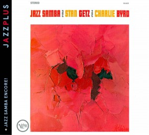 Audio CD Stan Getz; Charlie Byrd. Jazz samba/ Jazz samba encore