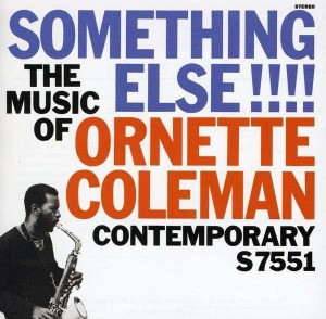 Audio CD Ornette Coleman. Something else!
