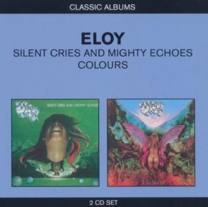 Audio CD Eloy. Silent cries and mighty echoes / Colours