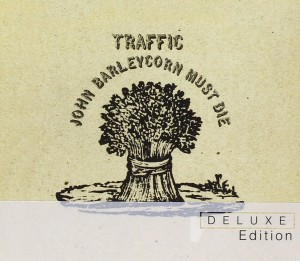Audio CD Traffic. John Barleycorn Must Die (Deluxe)