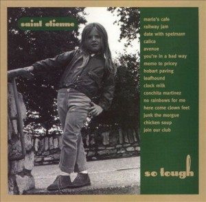 Audio CD Saint Etienne. So tough (rem)