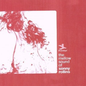 Audio CD Sonny Rollins. The mellow sound of