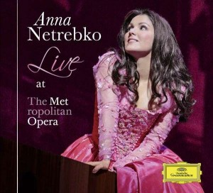 Audio CD Anna Netrebko. Live At The Metropolitan Opera