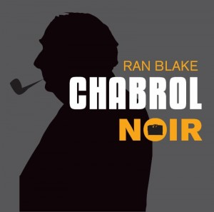 Audio CD Ran Blake. Chabrol noir