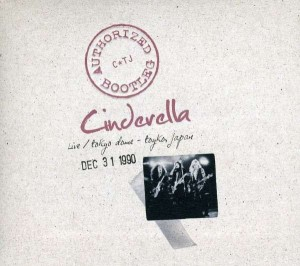 Audio CD Cinderella. Authorized Bootleg - Live / Tokyo dome - Tokyo, japan
