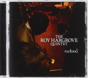 Audio CD Roy Hargrove. Ear food