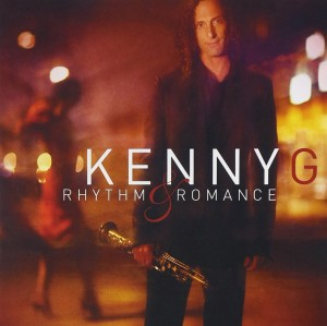 Audio CD Kenny G. Rhythm & Romance: The Latin Album