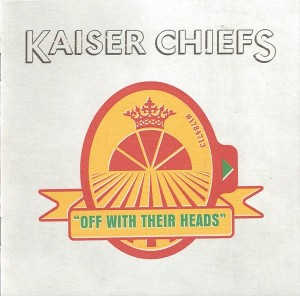 Audio CD Kaiser Chiefs. Off With Their Heads