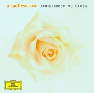 Audio CD Gabrieli Consort, Mccreesh Paul. A spotless rose
