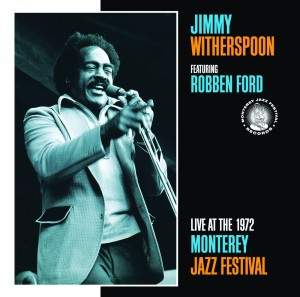 Audio CD Jimmy Witherspoon, Robben Ford. Live At The Monterey Jazz Festival