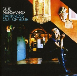 Audio CD Silje Nergaard. Darkness Out Of Blue