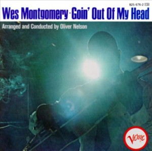 Audio CD Wes Montgomery. Goin' Out Of My Head