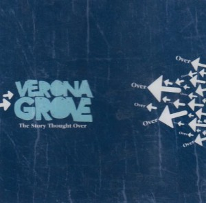 Audio CD Verona Grove. The Story Thought Over