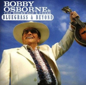 Audio CD Bobby Osborne & The Rocky X-Press. Bluegrass & Beyond