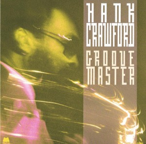 Audio CD Hank Crawford. Groove Master