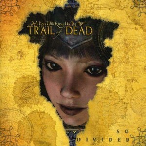 Audio CD And You Will Know Us By The Trail Of Dead. So Divided