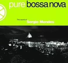 Audio CD Pure Bossa Nova. Sergio Mendes