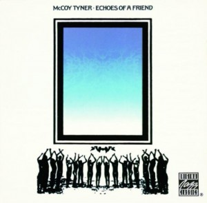 Audio CD McCoy Tyner. Echoes Of A Friend