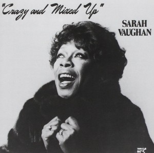Audio CD Sarah Vaughan. Crazy And Mixed Up